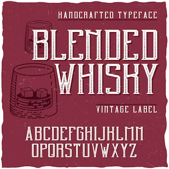 Vintage typeface named blended whisky