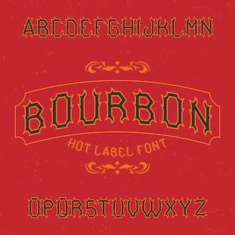 Carattere tipografico vintage denominato bourbon. buon carattere da utilizzare in qualsiasi etichetta o logo vintage.