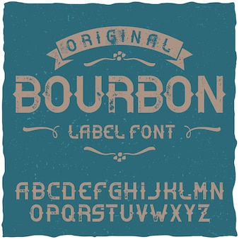 Vintage typeface named bourbon