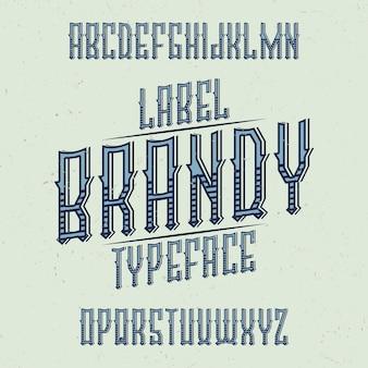 Carattere tipografico vintage denominato brandy. buon carattere da utilizzare in qualsiasi etichetta o logo vintage.