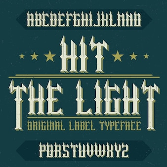 Hit thelightという名前のヴィンテージ書体。ヴィンテージのロゴに使用するのに適したフォント。