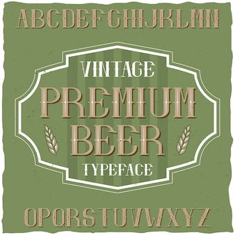 Vintage typeface named premium beer