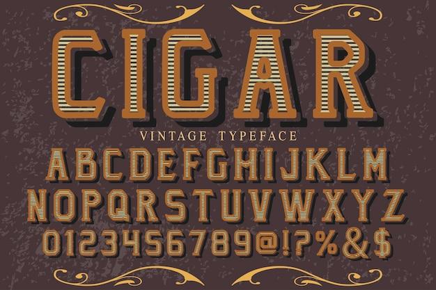 Vintage typography font design cigar