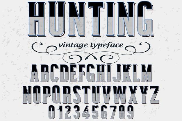 Vintage typography font design hunting