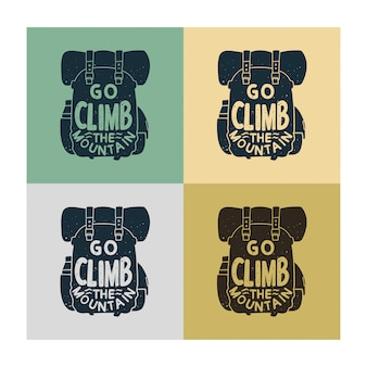 Vintage typography go climb the mountain with climbing bag background illustration