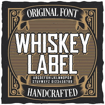 Vintage whiskey label font poster with sample label design in vintage style