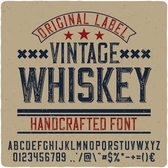 Vintage whiskey vintage lettering