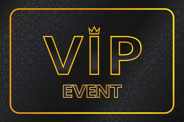 Vip event background with shiny gold text with crown and frame on black arabic pattern. premium and luxury banner or invitation template design. vector illustration.