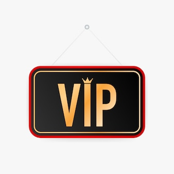 Vip hanging sign. sign for door. vector illustration.