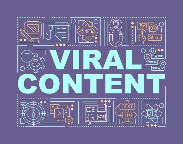 ウイルス内容語の概念のバナー。メディア広告。紫色の背景に線形アイコンとインフォグラフィック。孤立した創造的なタイポグラフィ。テキストとベクトルアウトラインカラーイラスト