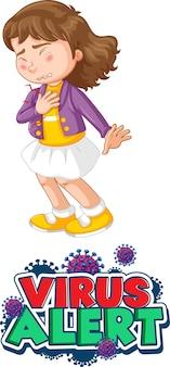 바이러스 경고 글꼴 디자인 소녀는 흰색 배경에 고립 된 아픈 느낌