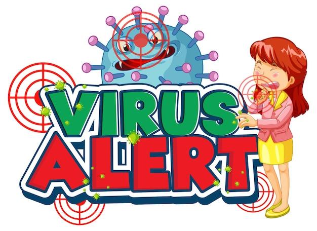 Design del carattere di avviso di virus con icona di coronavirus e una ragazza che starnutisce su sfondo bianco