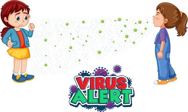 만화 스타일의 바이러스 경고 글꼴은 흰색 배경에 격리된 그녀의 친구가 재채기를 하는 모습을 보고 있습니다.