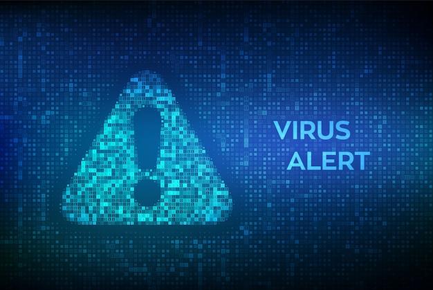 Virus alert. символ внимания или опасности сделан с двоичным кодом.