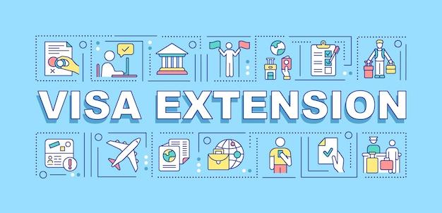 ビザ拡張単語の概念のバナー。入国許可の承認。ターコイズブルーの背景に線形アイコンとインフォグラフィック。孤立した創造的なタイポグラフィ。テキストとベクトルアウトラインカラーイラスト