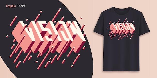 비전. 그래픽 티셔츠 디자인, 타이포그래피, 3d 스타일 텍스트로 인쇄합니다. 벡터 일러스트 레이 션.