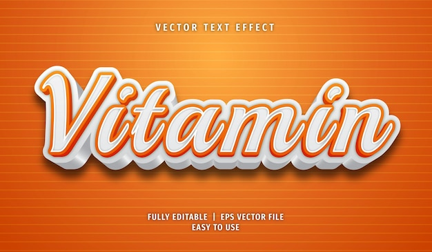 Vitamin text effect, editable text style