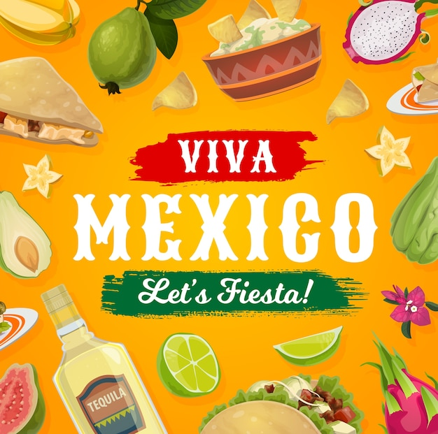Viva mexico fiesta party food and drink . mexican tacos, tequila and avocado guacamole with corn tortilla nachos, quesadilla, guava, lime and bougainvillea flowers, festive poster