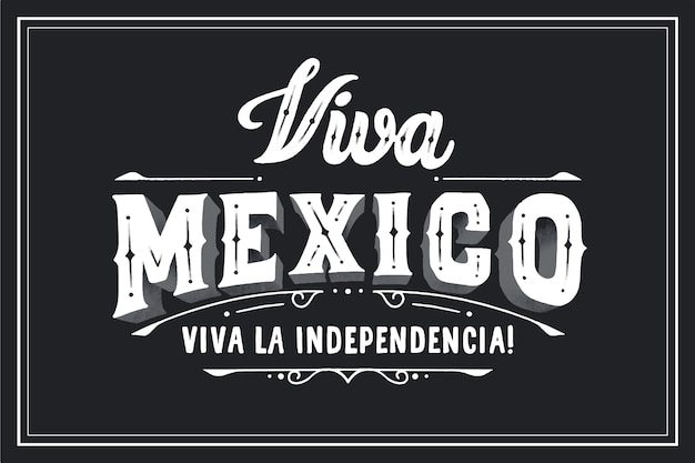 Viva mexico lettering on black background