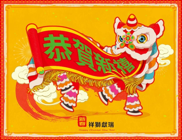 Vivid lion dance with chinese new year auspicious greeting on scroll and the lucky lion brings prosperity in chinese words