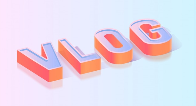 Vlog text isometric projection vector