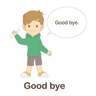 Vocabulary flash card for kids. good bye with picture good bye to