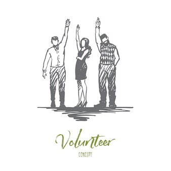 Volunteer, help, together, donation concept. hand drawn group of volunteers raised their hands up concept sketch.