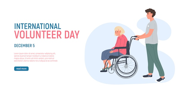 Volunteer young man is walking an older grey haired woman on a wheelchair. 5 december the international volunteer day. social workers taking care about seniors people. caring for the elderly