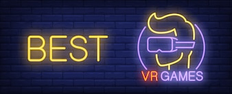 VR Games neon style banner on brick background. Gamer in goggles and Best lettering.