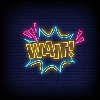 Wait neon style text