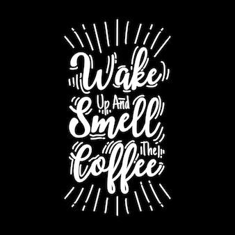 目を覚ましてコーヒーの香りを嗅ぐ