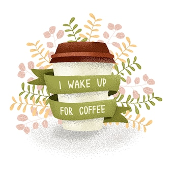 Wake up for coffee