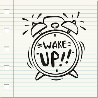 Wake up, inscription on alarm clock.