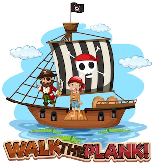 Walk the plank font banner with pirate cartoon character