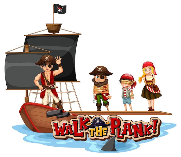 Walk the plank font banner with pirate character on the pirate ship