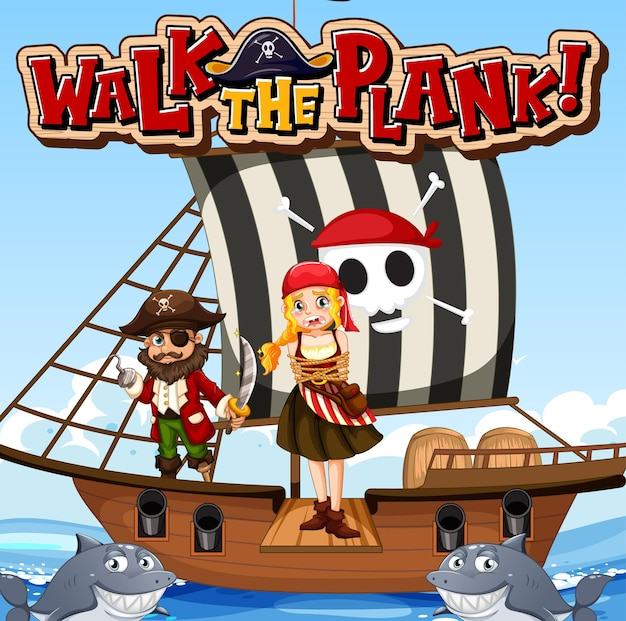Walk the plank font banner with pirate girl standing on the plank
