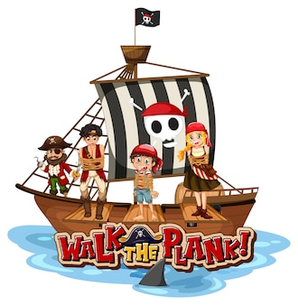 Walk the plank font banner with pirate ship on white background