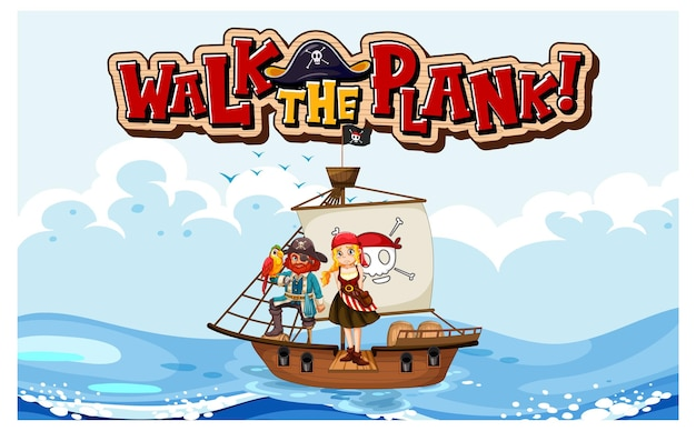 Walk the plank font banner with a pirate standing on the plank