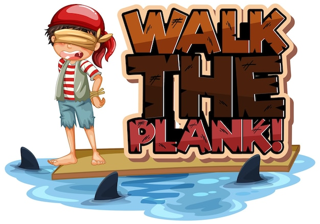 Walk the plank font with a boy blindfold cartoon character