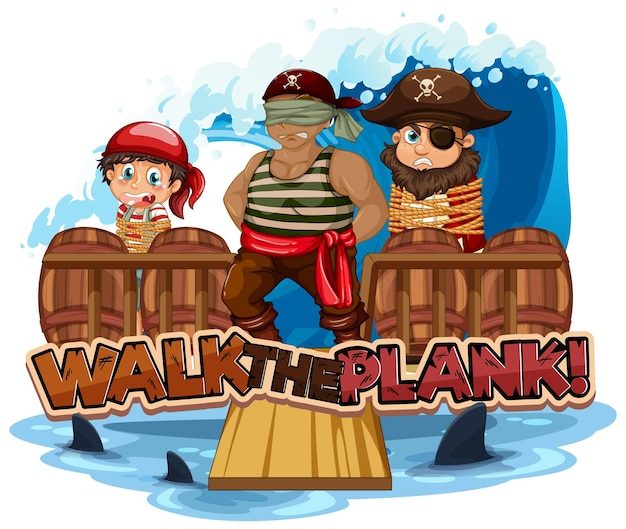Walk the plank font with a man pirate blindfold cartoon character