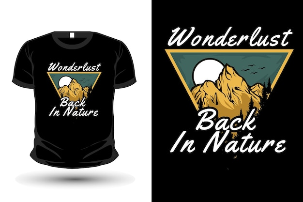 Wanderlust back in nature illustration mockup t shirt design