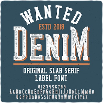 Wanted denim label typeface