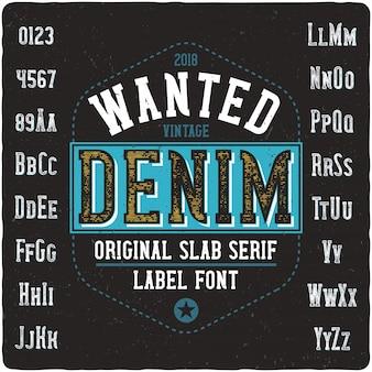 Wanted denim vintage lettering