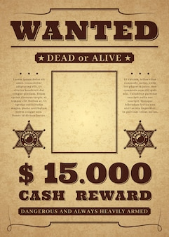 Wanted poster. old distressed western criminal template. dead or alive wanted background.