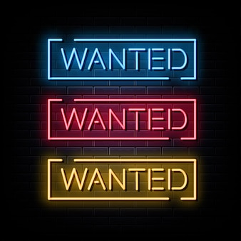 Wanted set neon sign and symbol