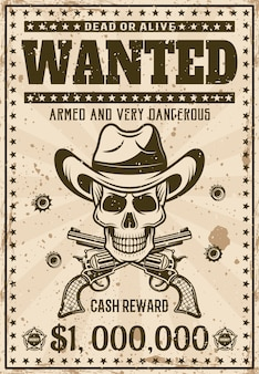 Wanted vintage western poster template with cowboy skull in hat, crossed guns and bullet holes