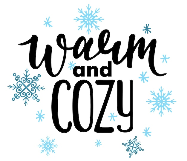Теплый и уютный векторный плакат с фразами и элементами декора типографское изображение открытки с тиснением
