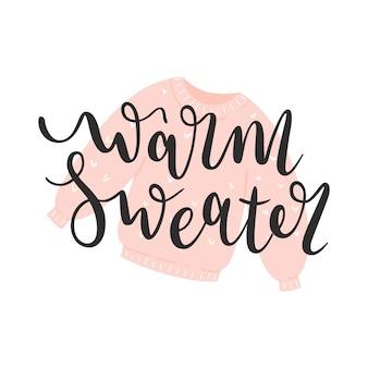 Warm winter sweater lettering