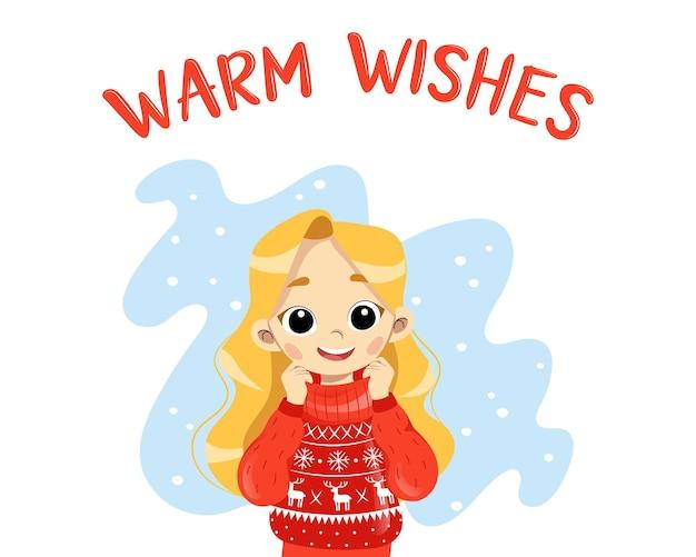 赤い居心地の良いセーターで笑顔の子供の女の子のキャラクターと暖かい願いのグリーティングカード。