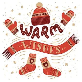 따뜻한 소원. 서 면된 글자와 따뜻한 손으로 그린 액세서리. 겨울 인사말 카드. 장갑, 모자, 스카프 및 양말.